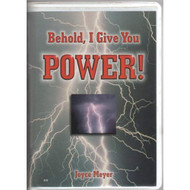 Behold I Give You Power! By Joyce Meyer On Audio Cassette - EE712329