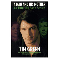 A Man And His Mother: An Adopted Son's Search By Tim Green On Audio - EE712333
