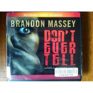 Don't Ever Tell 8 CDs Unabridged Library Edition By Brandon Massey And - EE712404