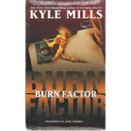 Burn Factor Audiocassette 6 Hours 4 Cassettes By Kyle Mills On Audio - EE712871