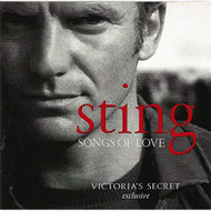 Songs Of Love Victoria's Secret Exclusive By Sting On Audio CD Album - EE713116