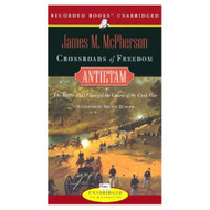 Crossroads Of Freedom: Antietam The Battle That Changed The Course Of - EE713166