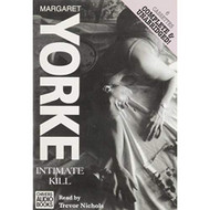 Intimate Kill By Margaret Yorke On Audio Cassette - EE713191