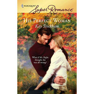 His Perfect Woman By Kay Stockham Book Paperback - EE713441