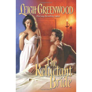 The Reluctant Bride by Leigh Greenwood Book - EE713437