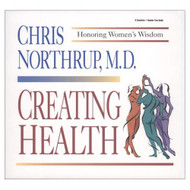 Creating Health: Honoring Women's Wisdom Discover Historic America - EE713481