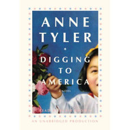 Digging To America By Anne Tyler And Blair Brown Reader On Audio - EE713480