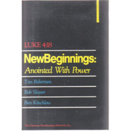 Luke 4:18 New Beginnings: Anointed With Power By Tim Robertson On - EE713499