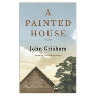 A Painted House By John Grisham And David Lansbury Reader On Audio - EE713590