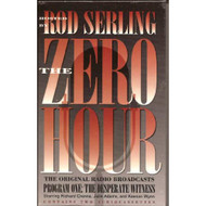 The Zero Hour 01: Program One: The Desperate Witness By Rod Serling - EE713648