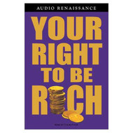 Your Right To Be Rich By Napoleon Hill And Napoleon Hill Reader On - EE713705