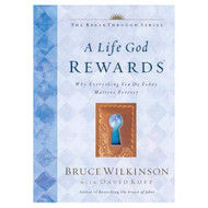 A Life God Rewards Audio By Bruce Wilkinson On Audio Cassette - EE713796