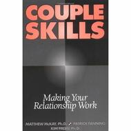 Couple Skills: Making Your Relationship Work By Matthew Mckay And - EE714154