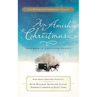An Amish Christmas: December In Lancaster County By Beth Wiseman - EE714155