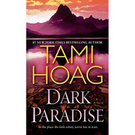 Dark Paradise: A Novel By Tami Hoag Book Paperback - EE714159