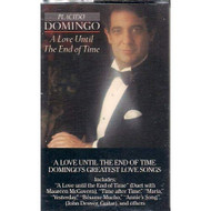 A Love Until The End Of Time By Placido Domingo On Audio Cassette - EE714168