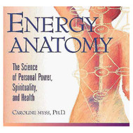 Energy Anatomy: The Science Of Personal Power Spirituality And Health - EE714315