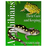 Amphibians: Their Care And Keeping By Steve Grenard Book Hardcover - EE715686