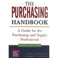 The Purchasing Handbook: A Guide For The Purchasing And Supply - EE715685