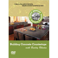 Building Concrete Countertops With Buddy Rhodes On DVD With Buddy - EE717959