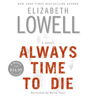 Always Time To Die CD Low Price By Elizabeth Lowell And Maria Tucci - EE718056