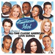 American Idol Season 2: All Time Classic American Love Songs On Audio - EE718442