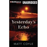 Yesterday's Echo By Coyle Matt Podehl Nick Reader On Audiobook CD - EE691016
