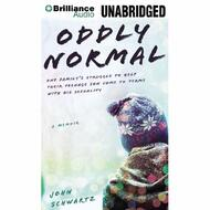 Oddly Normal: One Family's Struggle To Help Their Teenage Son Come To - EE720619