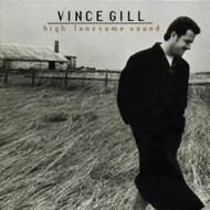 Vince Gill: High Lonesome Sound By Vince Gill On Audio CD Album 1996 - DD624271