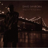 Songs From The Night Before By Sanborn David Album 1996 By David - EE457919