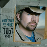 White Trash With Money By Toby Keith On Audio CD Album Country 2006 - EE722818