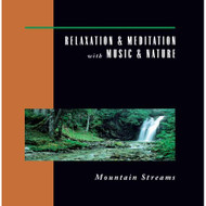 Relaxation And Meditation With Music And Nature: Mountain Streams On - EE723197