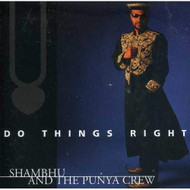 Do Things Right By Shambhu And The Punya Crew On Audio CD Album - EE723257