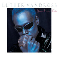 Your Secret Love By Luther Vandross On Audio CD Album 1996 - EE724538