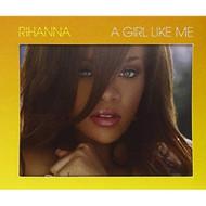 A Girl Like Me By Rihanna On Audio CD Album 2006 - EE725455