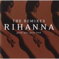 Good Girl Gone Bad: The Remixes By Rihanna On Audio CD Album 2009 - EE725493