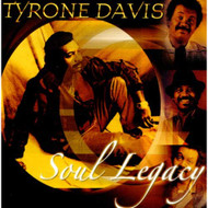 Soul Legacy By Tyrone Davis On Audio CD Album 2005 - EE726011