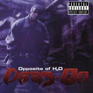 Opposite Of H2O By Drag-On On Audio CD Album 2000 - EE726442