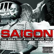 The Greatest Story Never Told By Saigon On Audio CD Album 2011 - EE726511