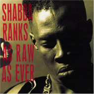 As Raw As Ever By Shabba Ranks On Audio CD Album 1991 - EE727188