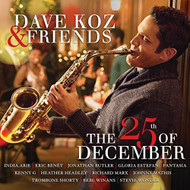 Dave Koz And Friends: The 25th Of December By Dave Koz On Audio CD - EE727428