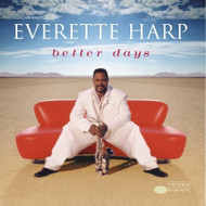 Better Days By Everette Harp 1998-11-02 On Audio CD Album - EE728473
