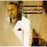 Live To Love By Gerald Albright On Audio CD Album 1997 - EE729088