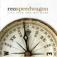 Find Your Own Way Home By Reo Speedwagon On Audio CD Album 2007 - EE729573