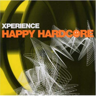 Xperience Happy Hardcore On Audio CD Album 2002 - EE729894