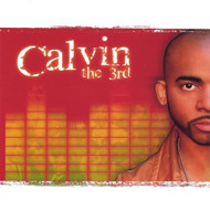 Relationships By Calvin The 3rd 2006-04-04? On Audio CD Album - EE730041