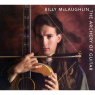 Archery Of Guitar By Billy Mclaughlin On Audio CD Album 2005 - EE730452