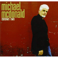 Motown Two By Michael Mcdonald On Audio CD Album 2 Blues 2004 - EE730592