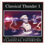 Classical Thunder I Time Life Library Of Classical Favorites - EE731062