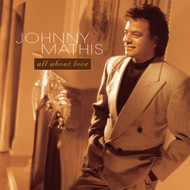 All About Love By Johnny Mathis On Audio CD Album 1996 - EE731279